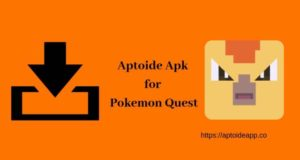 Aptoide Apk for Pokemon Quest