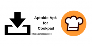 Aptoide Apk for Cookpad