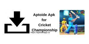 Aptoide Apk for Cricket Championship