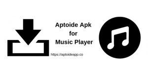 Aptoide Apk for Music Player
