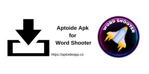 Aptoide Apk for Word Shooter