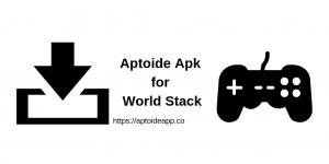 Aptoide Apk for World Stack