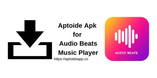 Aptoide Apk for Audio Beats Music Player