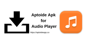 Aptoide Apk for Audio Player