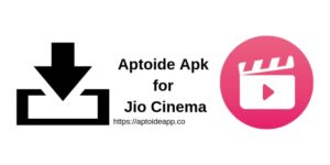 Aptoide Apk for Jio Cinema