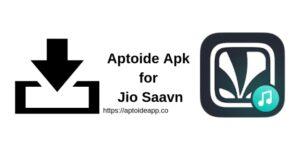 Aptoide Apk for Jio Saavn