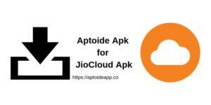 Aptoide Apk for JioCloud App