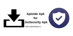 Aptoide Apk for JioSecurity App