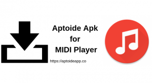 Aptoide Apk for MIDI Player