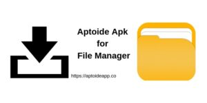 Aptoide Apk for File Manager App