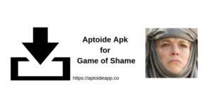 Aptoide Apk for Game of Shame