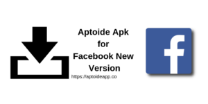 Aptoide Apk for Facebook New Version