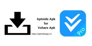 Aptoide Apk for Vshare Apk