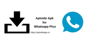 Aptoide Apk for Whatsapp Plus