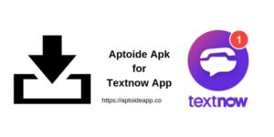 Aptoide Apk for Textnow App