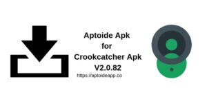 Aptoide Apk for Crookcatcher Apk V2.0.82