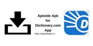 Aptoide Apk for Dictionary.com App