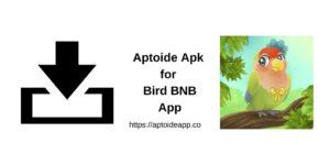 Aptoide Apk for Bird BNB App