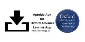 Aptoide Apk for Oxford Advance Learner App