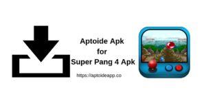 Aptoide Apk for Super Pang 4 Apk