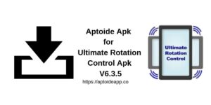 Aptoide Apk for Ultimate Rotation Control Apk V6.3.5