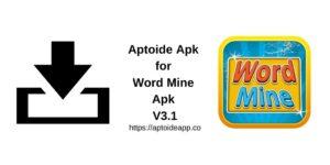 Aptoide Apk for Word Mine Apk V3.1