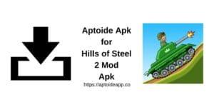 Aptoide Apk for Hills of Steel 2 Mod Apk