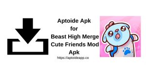 Apk Mod Friends Cute Merge High Beast