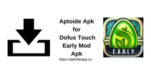 Apk Mod Early Touch Dofus