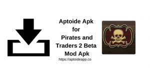 Apk Mod Beta 2 Traders and Pirates