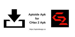 Aptoide Apk for CHax 2 Apk