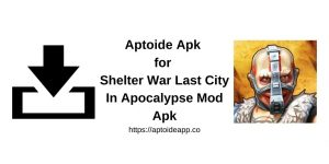 Shelter War Last City In Apocalypse Mod Apk